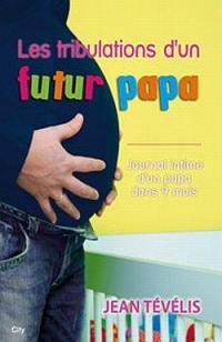 Les tribulations d'un futur papa