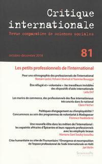 Critique internationale. n° 81, Les petits professionnels de l'international
