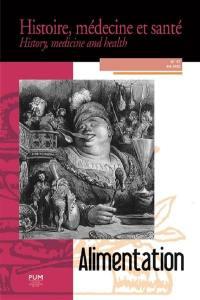 Histoire, médecine et santé = History, medicine and health. n° 17, Alimentation