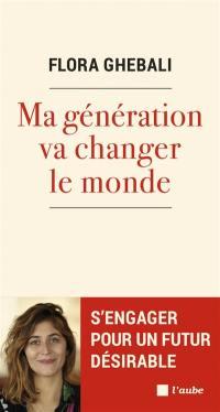 Ma génération va changer le monde