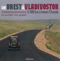 De Brest à Vladivostok