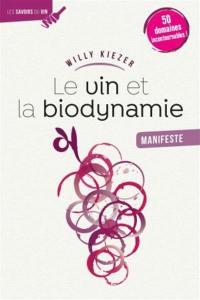Le vin et la biodynamie, manifeste
