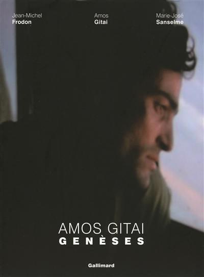 Amos Gitai, genèses
