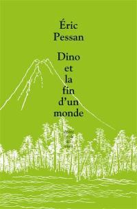 Dino ou La fin du monde