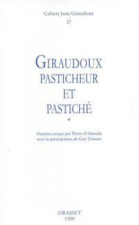 Cahiers Jean Giraudoux. n° 27, Giraudoux pasticheur et pastiché
