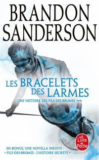Fils-des-Brumes. Volume 6, Les bracelets des larmes