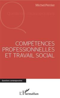 Compétences professionnelles et travail social