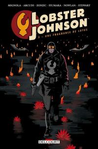 Lobster Johnson. Volume 3, Une fragrance de lotus