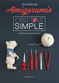 Crocheter des amigurumis, c'est tout simple