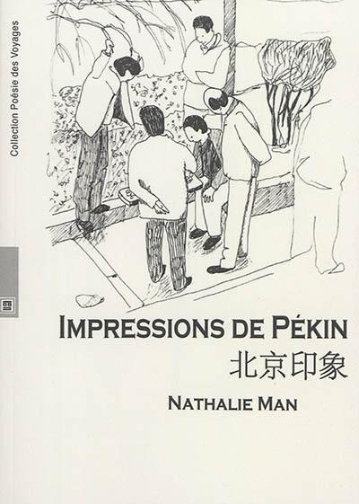 Impressions de Pékin