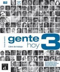 Gente hoy 3, B2 : curso de espanol basado en el enfoque por tareas : libro de trabajo, CD MP3