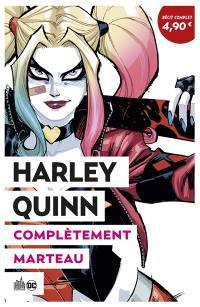 Harley Quinn rebirth. Volume 1, Complètement marteau