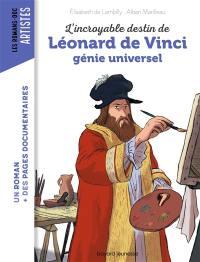 L'incroyable destin de Léonard de Vinci