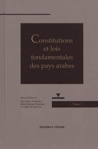 Constitutions et lois fondamentales des pays arabes