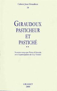Cahiers Jean Giraudoux. n° 28, Giraudoux pasticheur et pastiché (2)
