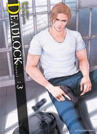 Deadlock. Volume 3,