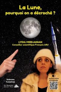 La Lune, pourquoi on a décroché ?