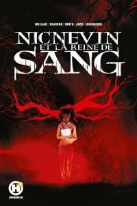 Nicnevin et la reine de sang