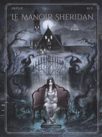 Le manoir Sheridan. Volume 1, La porte de Géhenne