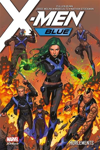 X-Men blue. Volume 3, Hurlements
