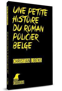 Une petite histoire du roman policier belge de langue française