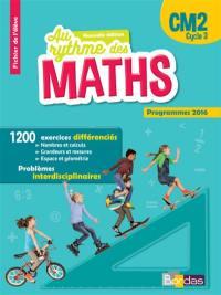 Maths CM2, cycle 3 : fichier de l'élève : programmes 2016