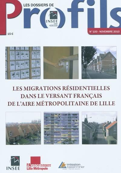 Les migrations résidentielles dans le versant français de l'aire métropolitaine de Lille
