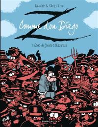 Z comme don Diego. Volume 1, Coup de foudre à l'hacienda