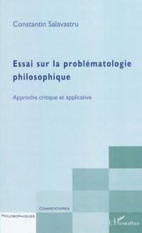 Essai sur la problématologie philosophique