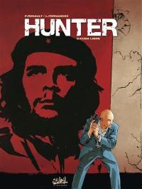 Hunter. Volume 2, Cuba libre