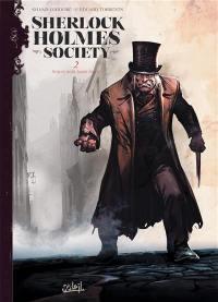 Sherlock Holmes society. Volume 2, Noires sont leurs âmes