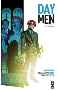 Day men. Volume 1, Lux in tenebris