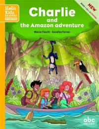 Charlie and the Amazon adventure