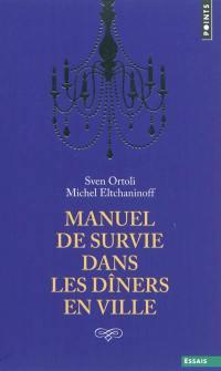 Manuel de survie dans les dîners en ville