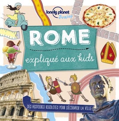 Rome expliqué aux kids