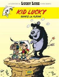 Kid Lucky. Volume 4, Suivez la flèche