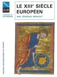 Le treizième siècle européen