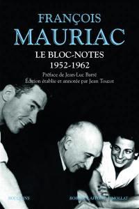 Le bloc-notes. Volume 1, 1952-1962