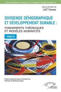 Dividende démographique et développement durable. Volume 1,