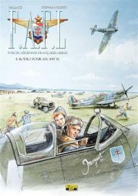 FAFL, Forces aériennes françaises libres. Volume 5, Rodéo pour un Spit IX