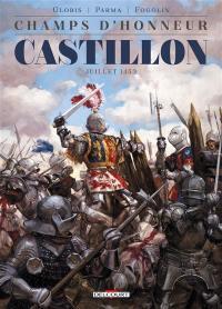 Champs d'honneur. Volume 2, Castillon