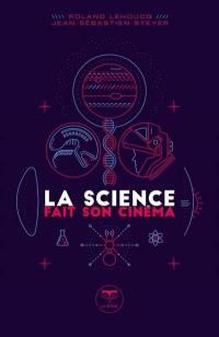 La science fait son cinéma