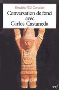 Conversation de fond avec Carlos Castaneda