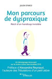 Mon parcours de dyspraxique