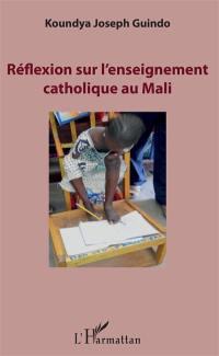 Réflexion sur l'enseignement catholique au Mali