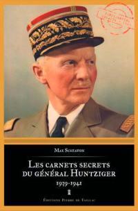 Les carnets secrets du général Huntziger (1939-1941)