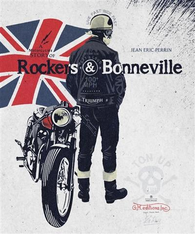 A motorcycles story of rockers & Bonneville