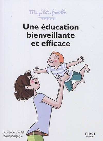 Une éducation bienveillante et efficace