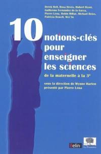 10 notions-clés pour enseigner les sciences