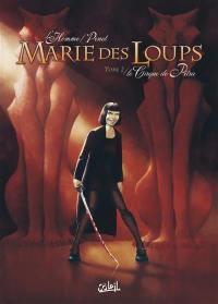 Marie des Loups. Volume 2, Le cirque de Petra